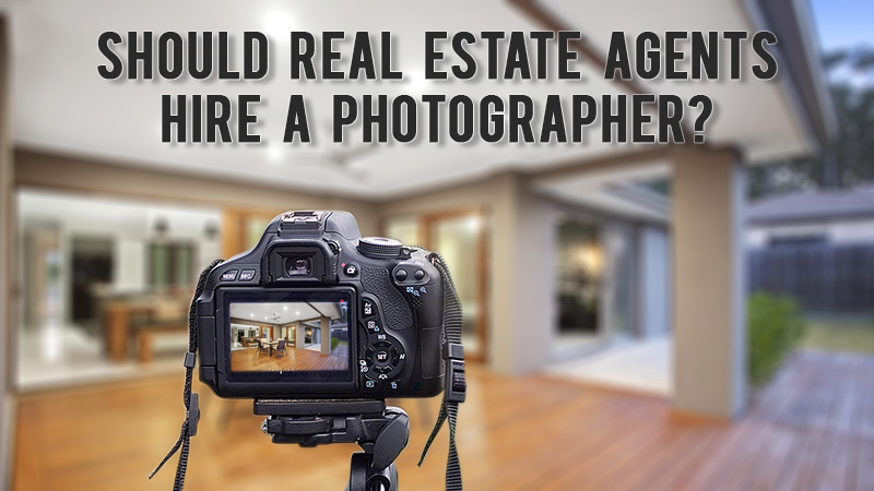 Should real estate agents hire a photographer?