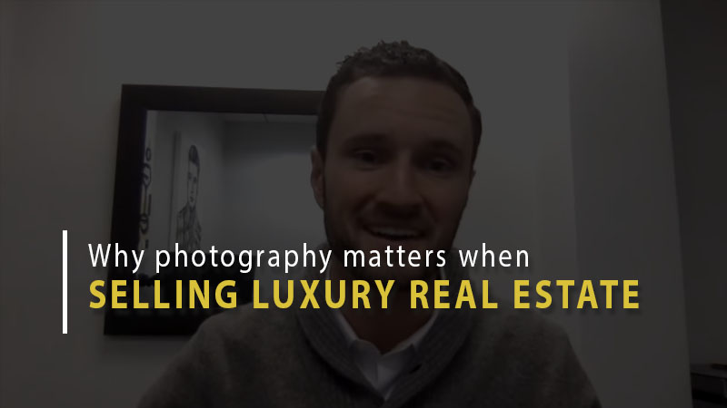 Why photography matters when selling luxury real estate