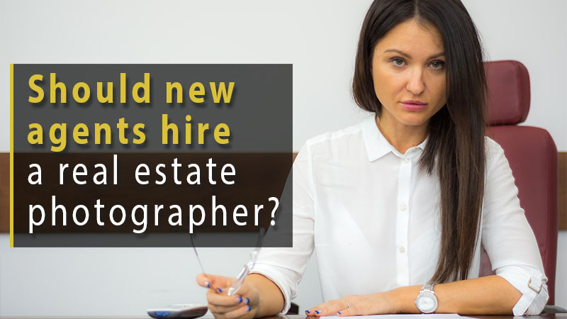 Should agents hire a real estate photographer?